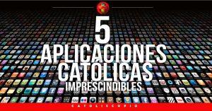 5 aplicaciones catolicas