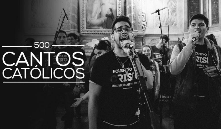500 Cantos Católicos Online