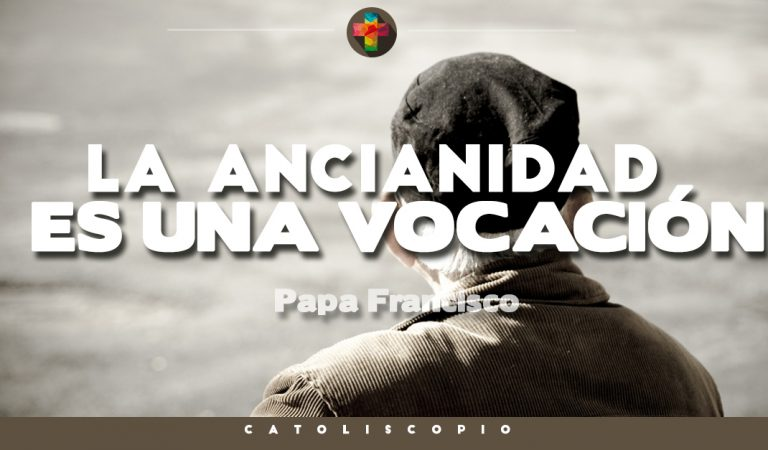 La ancianidad es una vocación: Papa Francisco – Audiencia General