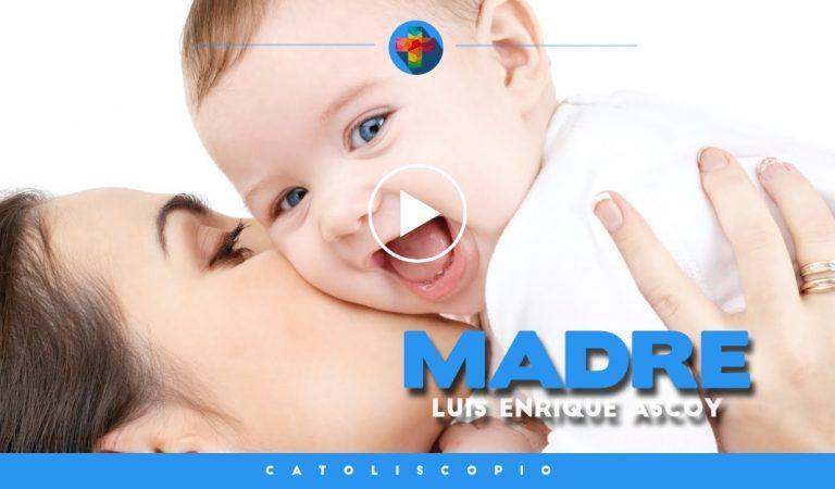 Luis Enrique Ascoy – Madre