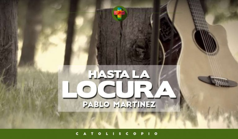 Pablo Martínez – Hasta la locura