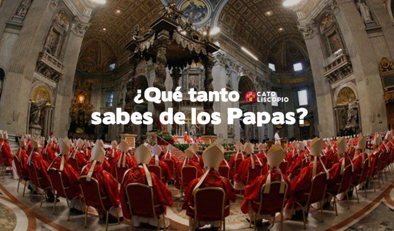 ¿Qué tanto sabes de los Papas y la Iglesia?