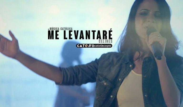 "De tu mano Yo se que ""Me levantaré""  –  Celinés  #MusicaCatolica"