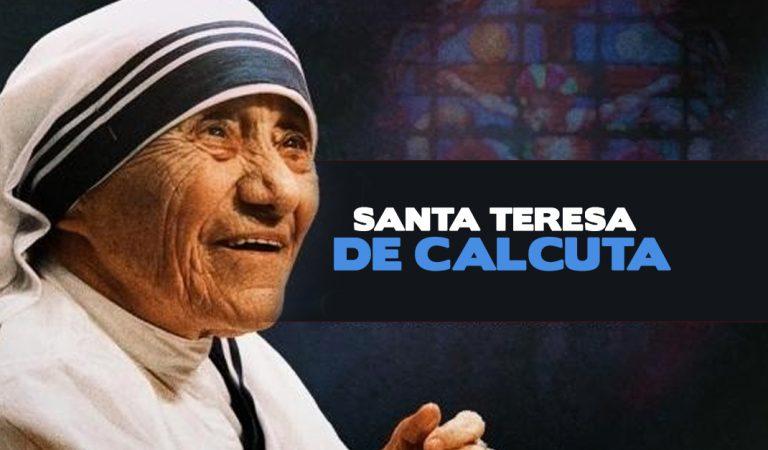 """""""Amar hasta que duela"""" fue siempre el lema de Santa Teresa de Calcuta"""