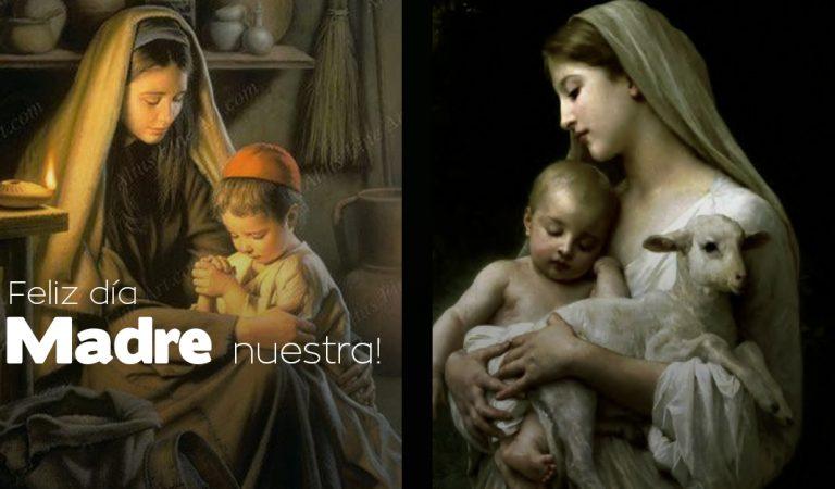 ¡Feliz día a todas las madres. especialmente a ti Madre María!