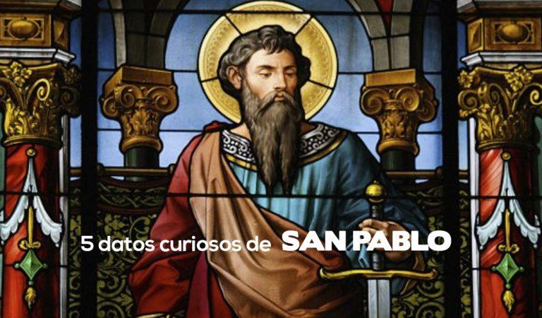 Las 5 cosas  que  quizá no conocías de San Pablo Apóstol