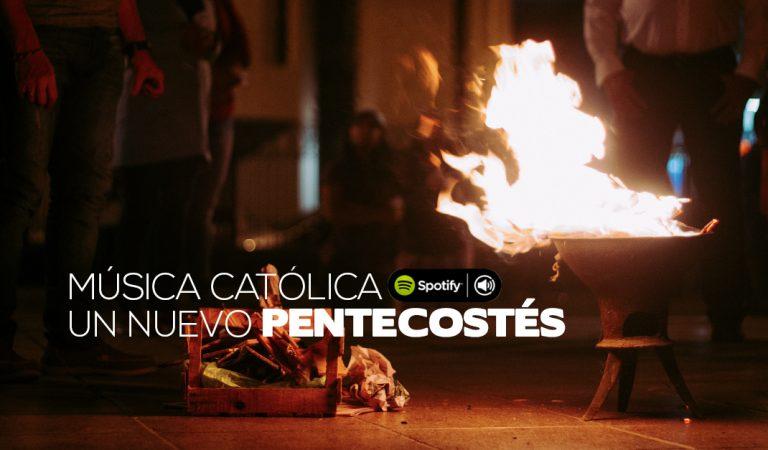 "Música Católica para ""Un Nuevo Pentecostés"""