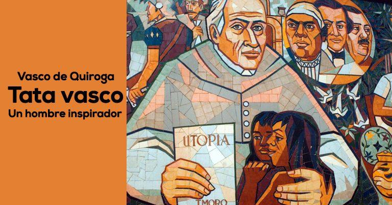 La obra de Vasco de Quiroga en la educación como arma evangelizadora