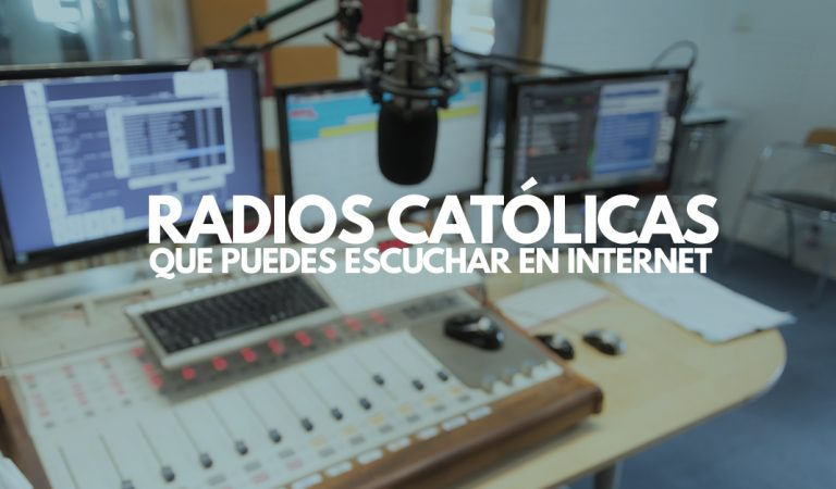 5 Estaciones de radio católicas que puedes escuchar en internet