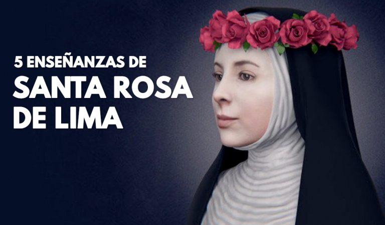 5 enseñanzas que me deja Santa Rosa de Lima