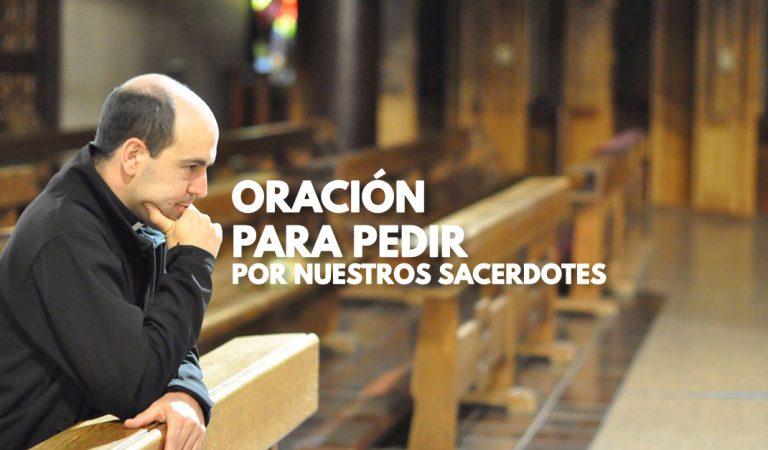 Oración para pedir por nuestros Sacerdotes